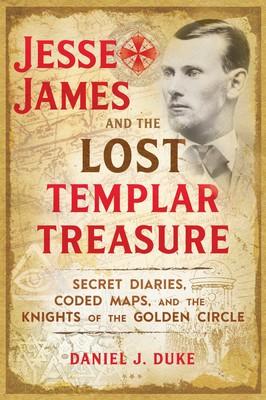 jesse-james-and-the-lost-templar-treasure-9781620558201_lg
